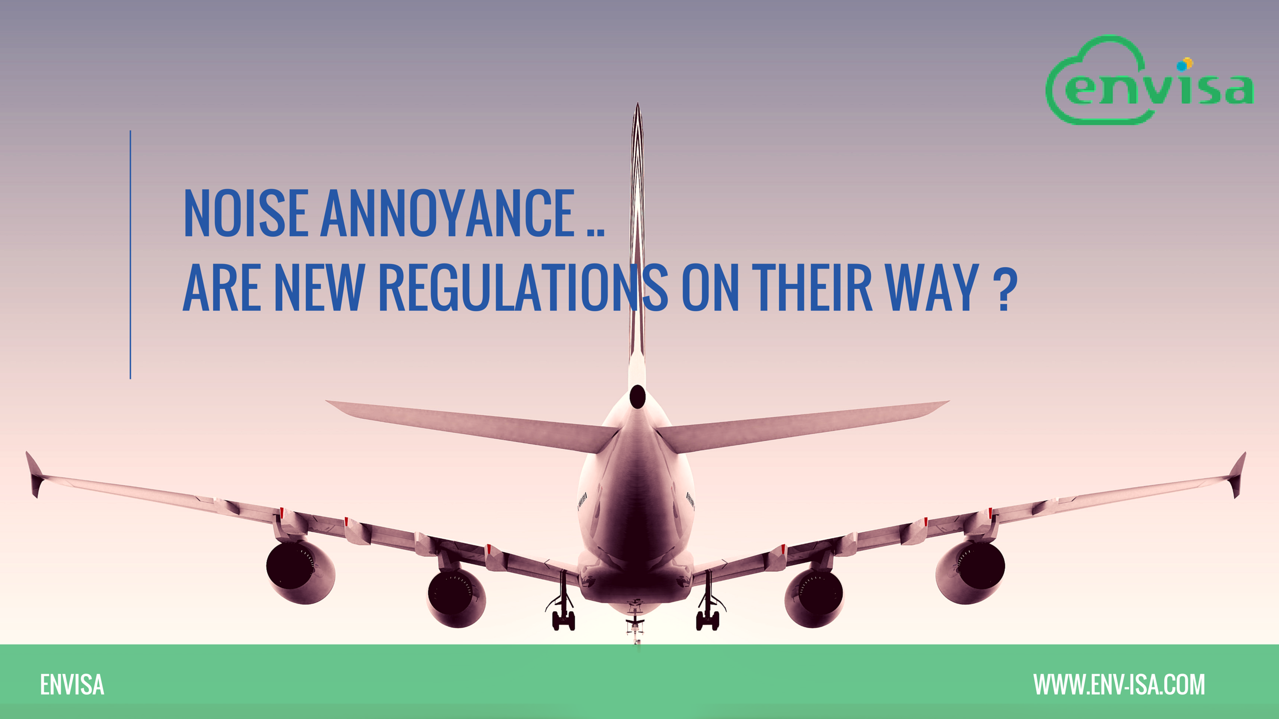 Noise annoyance ..Are new regulations on their way -
