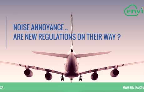 Noise annoyance… Are new regulations on their way ?